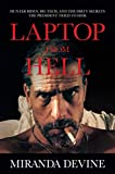 Laptop from Hell: Hunter Biden, Big Tech, and the...