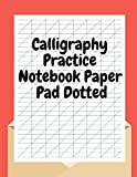 Calligraphy Practice Notebook Paper Pad Dotted:...