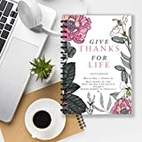 GIVE THANKS FOR LIFE Notebook: A notebook for...